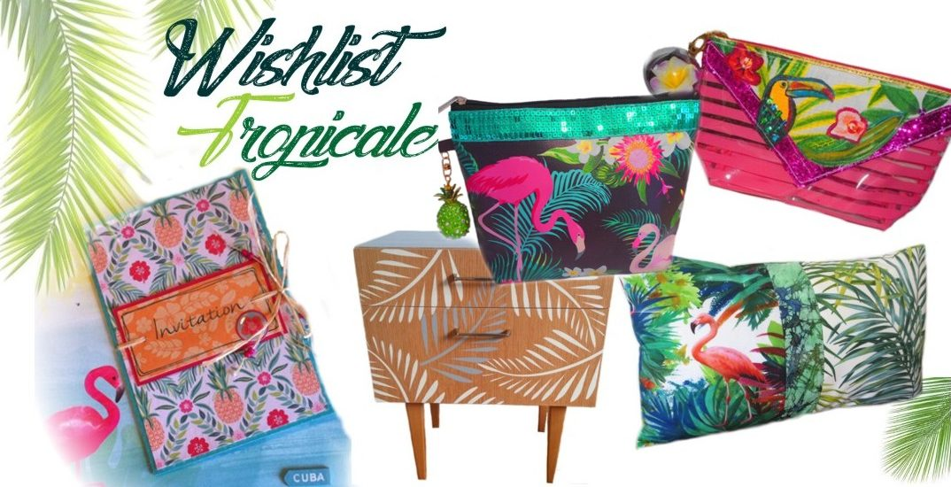 dée cadeau style tropical